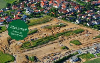 Neubaugebiete wie hier in Ilsfeld sollen bald noch schneller genehmigt werden. Das wollen wir verhindern.